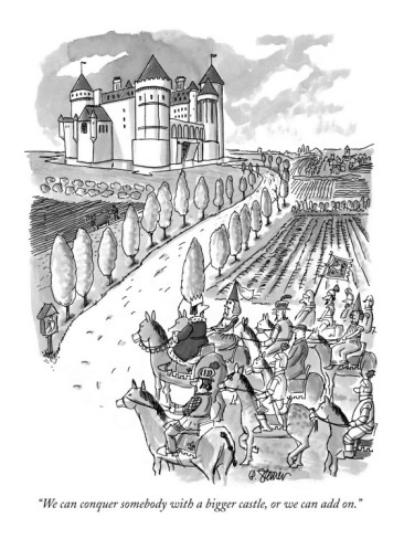 peter-steiner-we-can-conquer-somebody-with-a-bigger-castle-or-we-can-add-on-new-yorker-cartoon