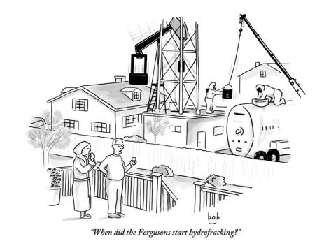 bob-eckstein-when-did-the-fergusons-start-hydrofracking-new-yorker-cartoon1